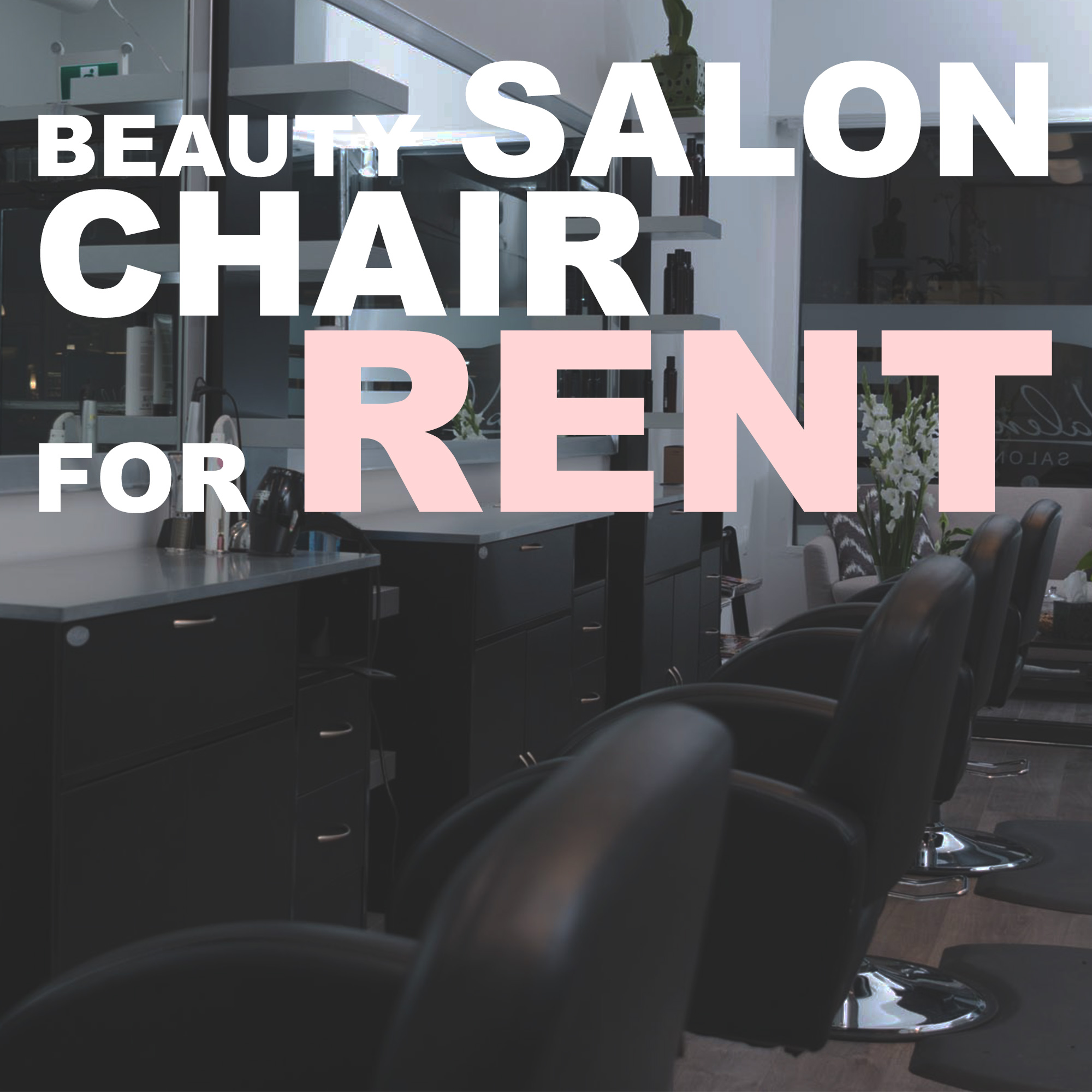 Rent a Chair -Vancouver BC