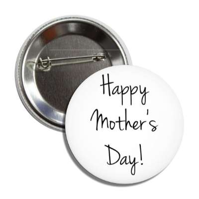 Mothers Day Holidays Buttons Page 1 Pin Badges