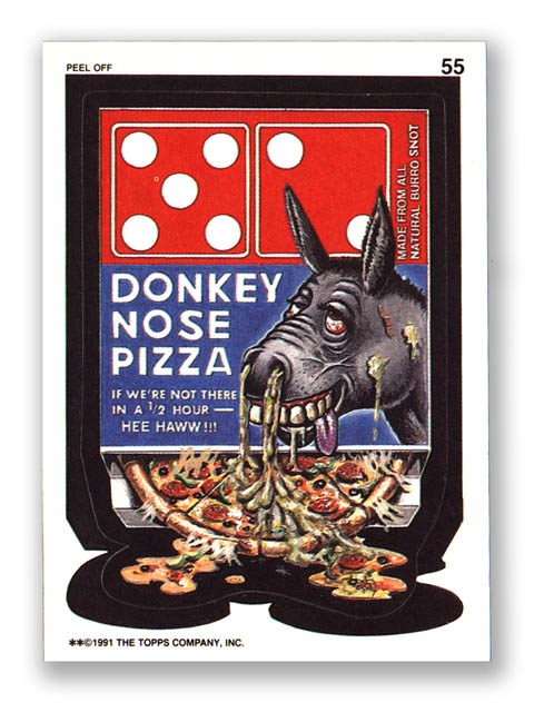 Wacky Packages Topps 1991 Series Donkey Nose Pizza
