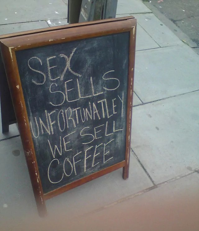 Unfortunately We Sell Coffee Sign Board Will Blow Your Mind