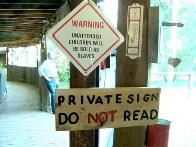 Private Sign Do Not Read - Funniest Warning of the Day