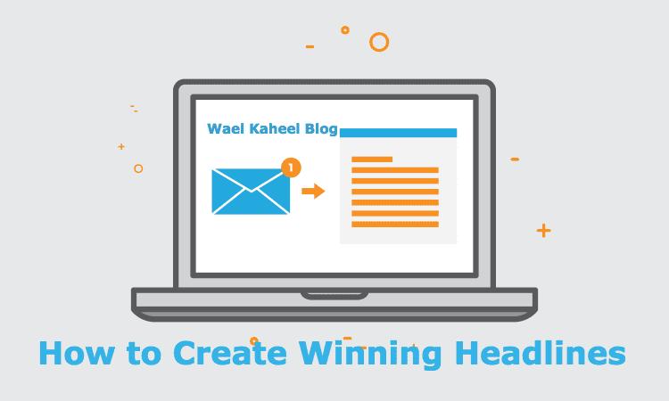 How to Create Winning Headlines