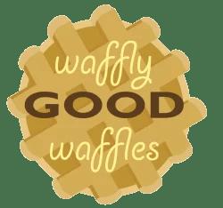 Waffly Good Waffles