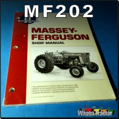 Massey Ferguson 175 Parts Diagram Of The Atp Molecule Wagga Tractor Mf202 Workshop Manual Mf 2675 2705 2775 2805 With Perkins 4 236 Cyl 6 354 T6 And V8 540 640 Tv8