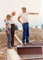 John Wagner with his father and grandfather during construction