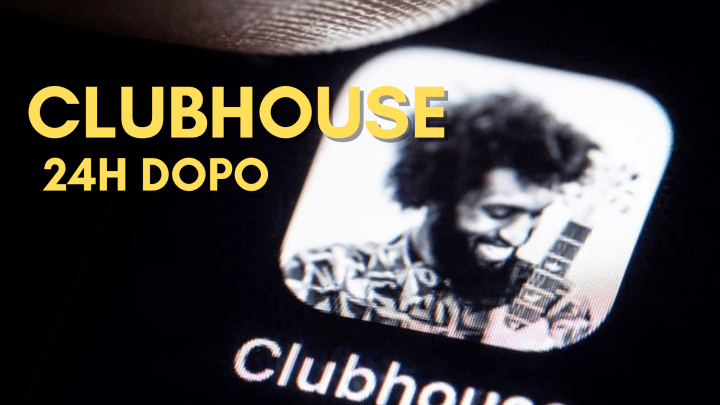 Clubhouse recensione