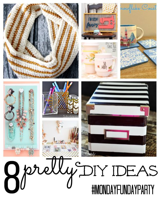 8 Pretty DIY Ideas via #MondayFundayParty