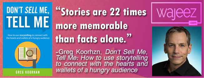 """""""Stories are 22 times more memorable than facts alone."""" ? Greg Koorhan - Copywriting Books"""