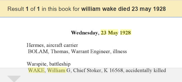 "Record of William Wake's death in a book called ""Royal Navy Roll of Honour - Between the Wars, 1918-1939"" by Don Kindell - see page 159."
