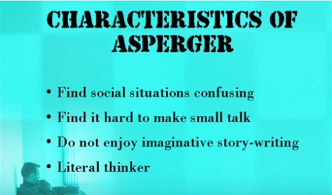 Click on the picture to see a video about Asperger's syndrome and famous people who suffered from it!