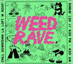 "Promoters Hold ""Weed Rave"" In LA"