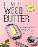"""Green Market Report: Book Review – The Art of Weed Butter: A Step-by-Step Guide to Becoming a Cannabutter Master"""" byMennlay Golokeh Aggrey"""