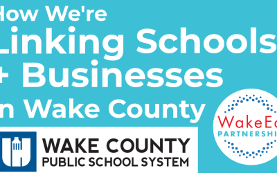 Linking Wake County Schools with Businesses