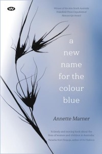 A New Name for the Colour Blue, Annette Marner