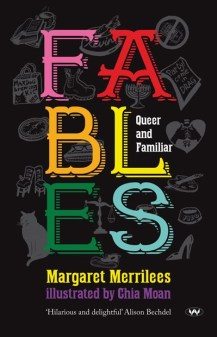 <em>Fables Queer and Familiar<em> by Margaret Merrilees