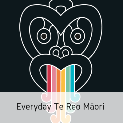 Everyday Te Reo Māori