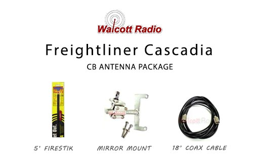 Freightliner Cascadia CB Antenna Package for Driver's Side
