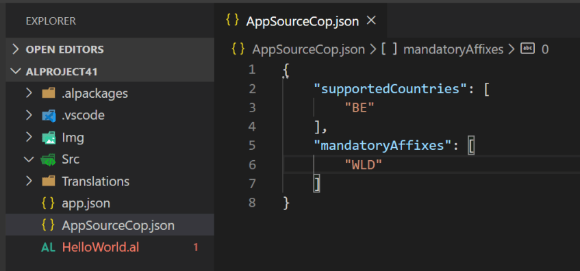 "EXPLORER  > OPEN EDITORS  v ALPROJECT41  .alpackages  > .vscode  I mg  Translations  app.json  AppSourceCop.json  AL  HelloWorld.al  ( ) AppSourceCopjson x  { } AppSourceCop.json [ mandatoyAffixes > @ O  "" supportedCountries"" :  ""mandatoryAffixes"" :  ""WLD"""
