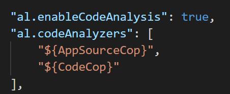 """al. enableC0deAna1ysis "" :  ""al. codeAna1yzers"" :  ""${AppSourceCop}"" ,  ""${CodeCop}""  true,"