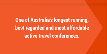 One of Australia's longest running, best regarded and most affordable active travel conferences.