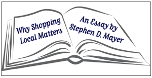 """A black-and-white outline drawing of an open book, with the words """"Why Shopping Local Matters, An Essay by Stephen D. Mayer"""" written on the pages in blue font."""