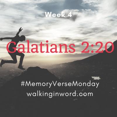Memory Verse Monday - Week 4