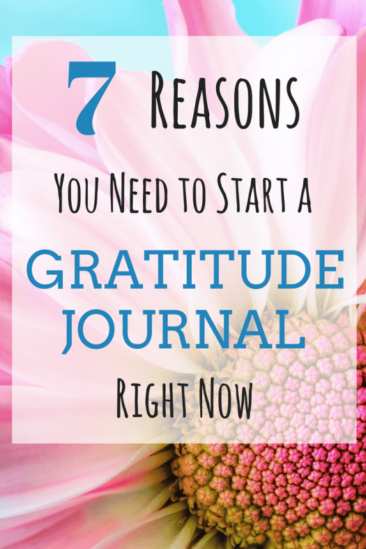7 Reasons You Need to Start a Gratitude Journal