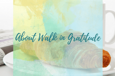 About Walk in Gratitude