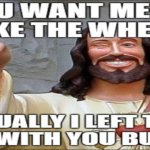 "My Problem With ""Jesus, Take The Wheel"""
