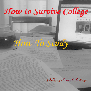 How To Survive College: How To Study