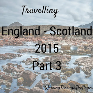 Once Upon A Time I Went to Scotland: Part 3