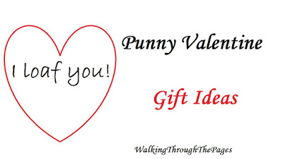 Valentine's Day: Punny Gift Ideas
