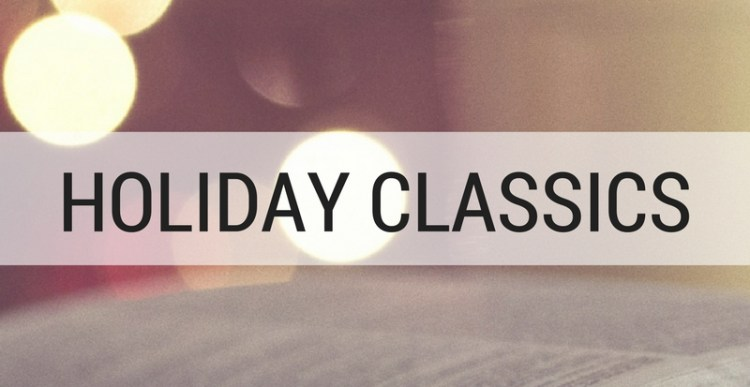 Holiday Classics You Have to Read
