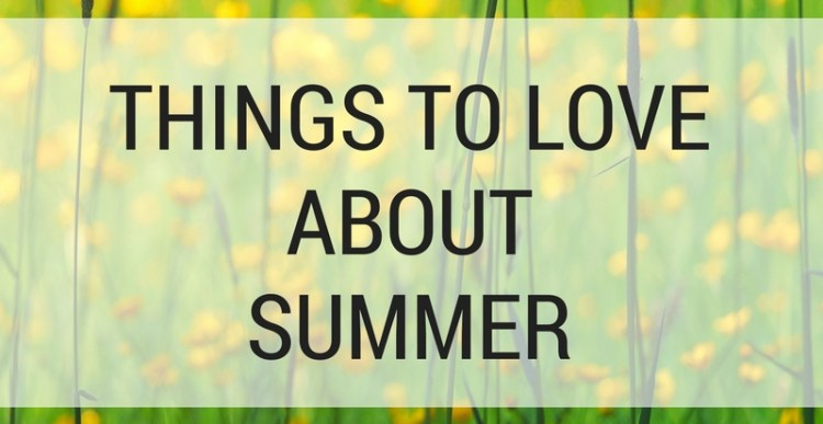 Weekly Lists #93: Things to Love about Summer