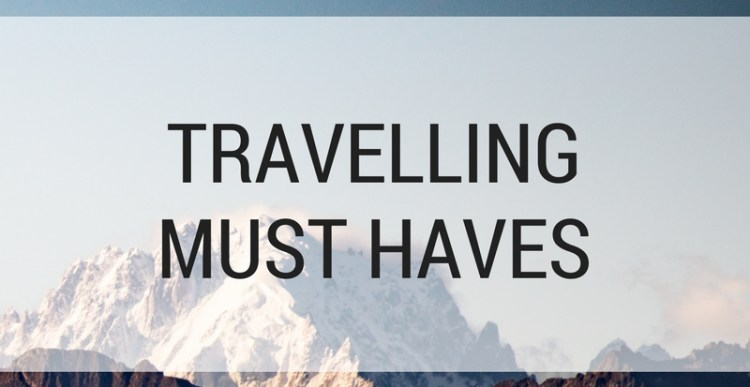 Weekly Lists #97: Travelling Must Haves