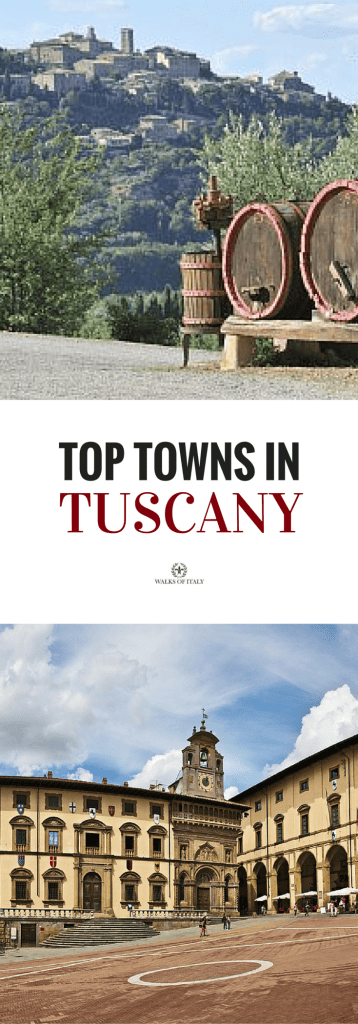 Montepulciano with it's wine barrels and the piazza grande from Arezzo. Find out where else made our top ten towns of tuscany list.