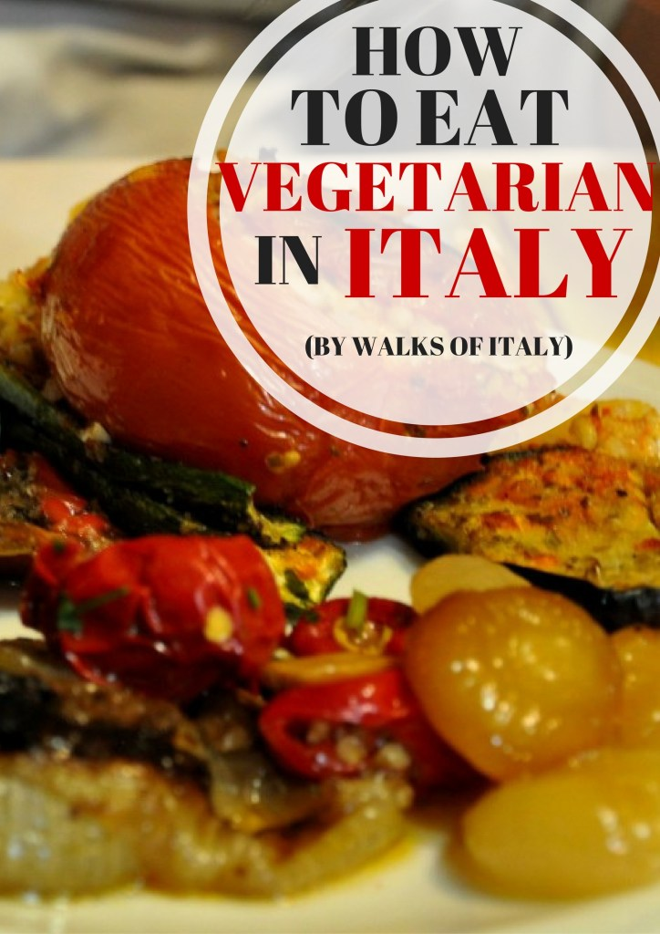 A plate of grilled Italian vegetables is one of the nicest dishes in Italy. Here's how to eat with dietary restriction when you visit.
