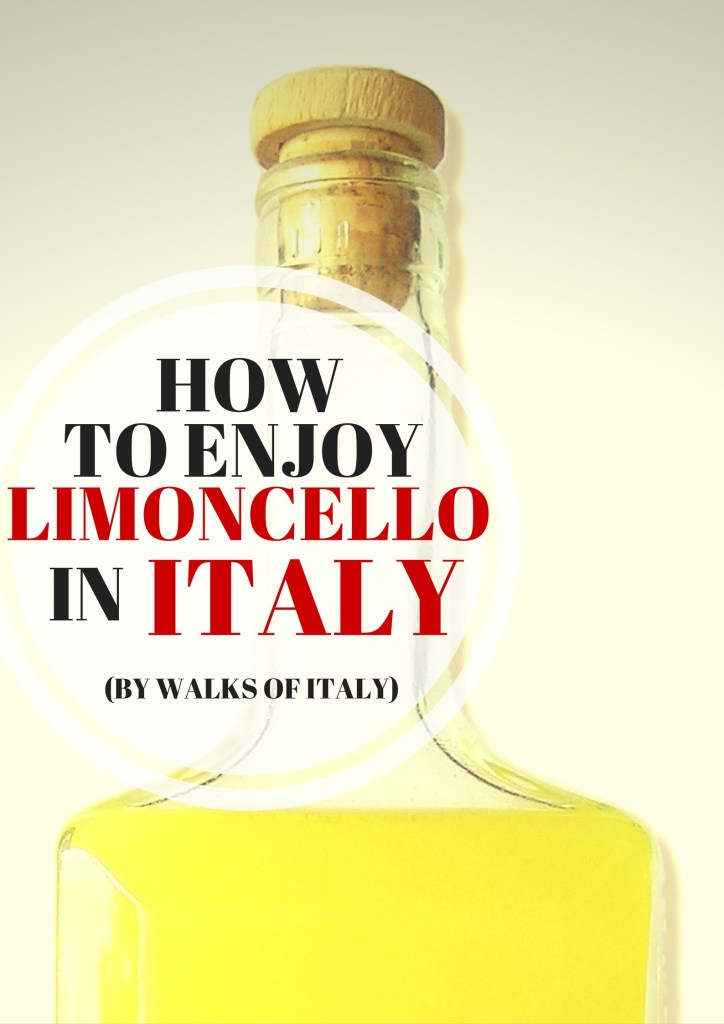 Limoncello, Italy's Famous Lemon Liqueur: Why and Where to Try It