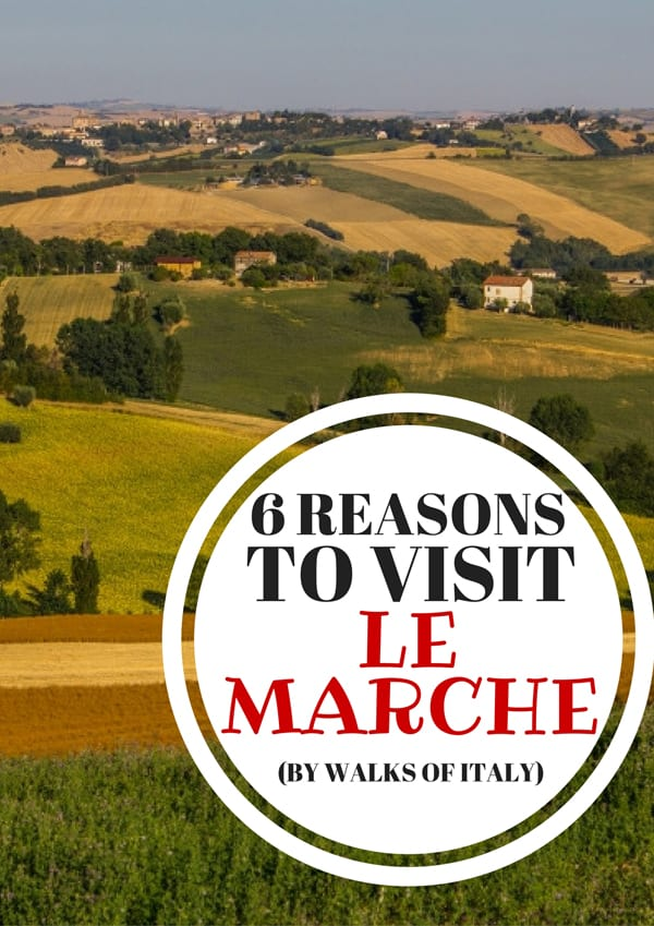 Le Marche is one of Italy's under appreciated regions. find out why you should check it out on the Walks of Italy blog.