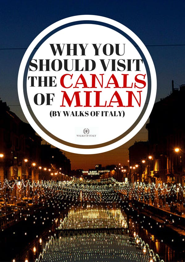 Milan's canals are some of the city's most beguiling attractions. Find out some interesting facts that will make you want to visit them.