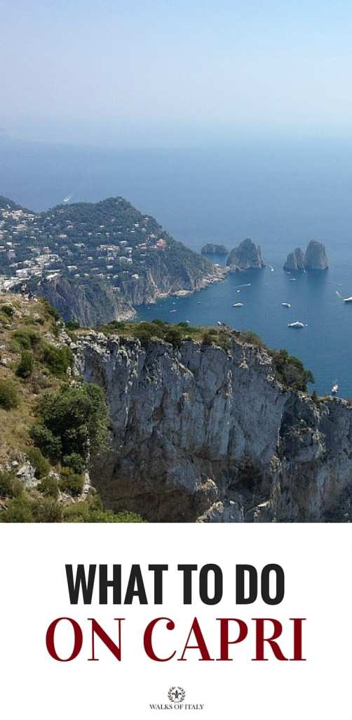 The view from the top of Capri over crystal blue waters is fantastic. Find out exactly what to do if you only have one day to spend on the island!