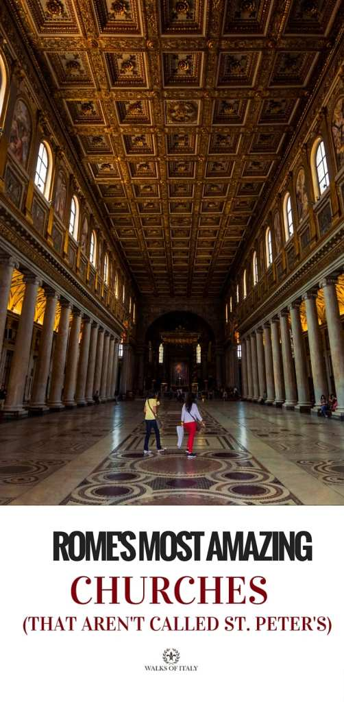 Santa Maria Maggiore is one of Rome's most impressive churches. Find out the other ones right here!