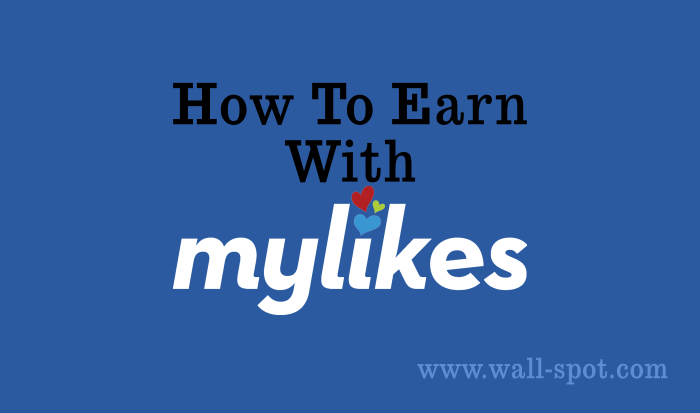 How To Earn With MyLikes?