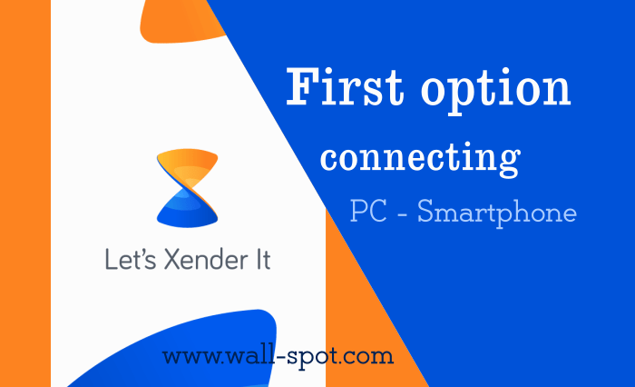 First Option To Connect Android Phone To PC Via Xender