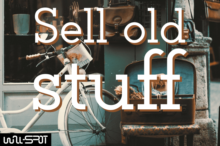 Sell Your Old Stuff And Make Money - wall-spot