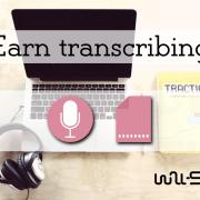 Earn transcribing