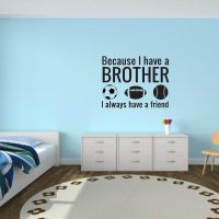 Brothers Wall Decal | Because I Have a Brother Wall Decal