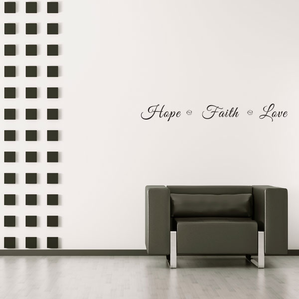 Hope Faith Love Wall Decal