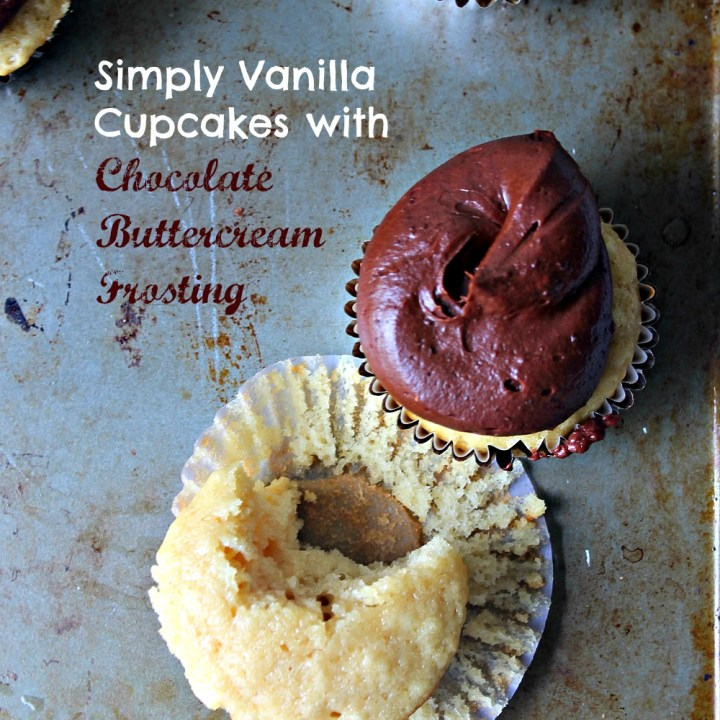 Simple Vanilla Cupcakes with Chocolate Buttercream Frosting