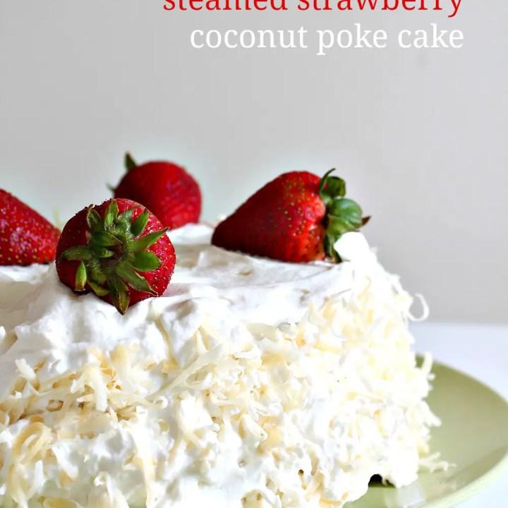 Steamed Strawberry Coconut Poke Cake